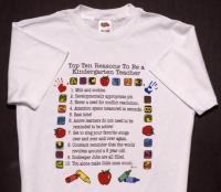 Top Ten Reasons To Become a Kindergarten Teacher T-Shirt