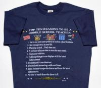 Top Ten Reasons To Become a Middle School Teacher T-Shirt