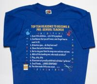 Top Ten Reasons To Become a Pre-School Teacher T-Shirt