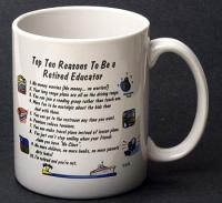 Retired Educator Top 10 Reasons Mug