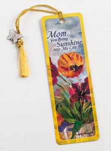 Mom, You bring Sunshine into my life - Bookmarker