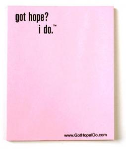 Got Hope I Do Pink Note Pad