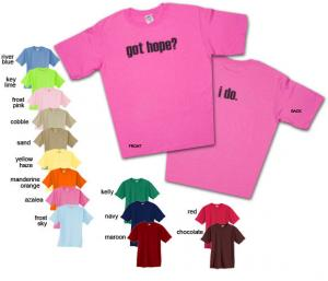 Wear a Got Hope? I Do.™ T-Shirt. A portion of all proceeds goes to cancer charities.