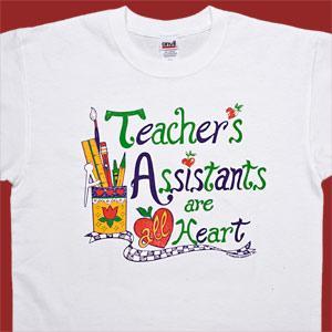 Teacher's Assistants are all Heart T-Shirt