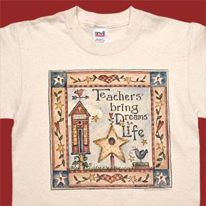 Teaching Brings Dreams To Life T-Shirt