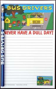 Bus Drivers Never Have a Dull Day - Note Pad and Pencil Set