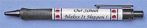 Our School Makes It Happen Ink Pen
