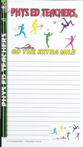Phys Ed Teachers Go the Extra Mile - Note Pad and Pencil Set