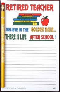 Retired Teacher I Believe in the Golden Rule... - Note Pad and Pencil Set