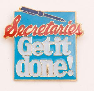 Secretaries Get It Done Lapel Pin