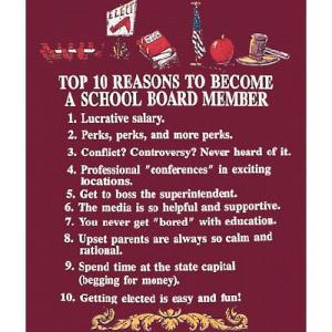Top Ten Reasons To Become a School Board Member Sweatshirt