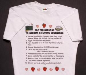 Top Ten Reasons To Become a School Counselor T-Shirt