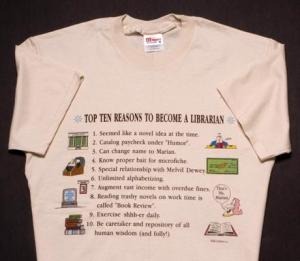 Top Ten Reasons To Become a Librarian T-Shirt