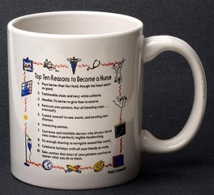 Nurse Top 10 Reasons Mug