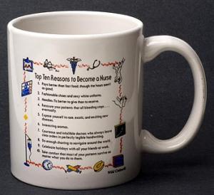 Nurse Top 10 Reasons Mug