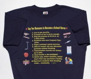 Top Ten Reasons To Become a  School Nurse T-Shirt
