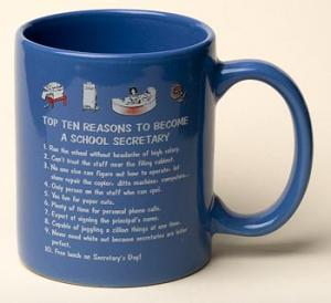 School Secretary Top 10 Reasons Mug