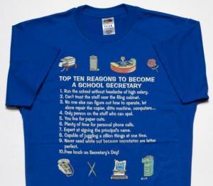 Top Ten Reasons To Become a School Secretary T-Shirt