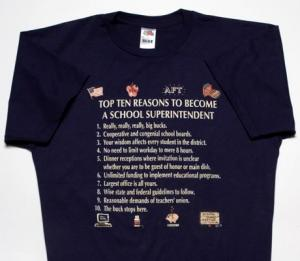 Top Ten Reasons To Become a School Superintendent T-Shirt