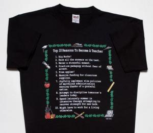 Top Ten Reasons To Become a Teacher on Black T-Shirt
